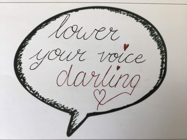 Lower Your Voice Darling 1